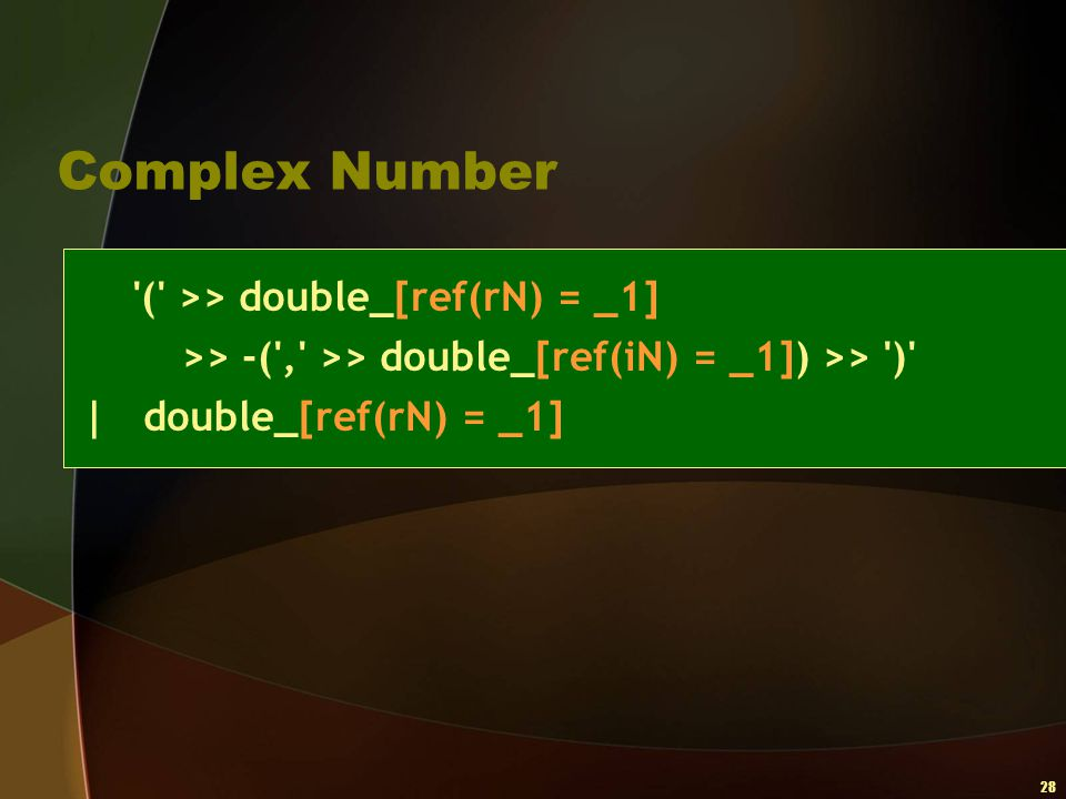 Complex Number ( >> double_[ref(rN) = _1]
